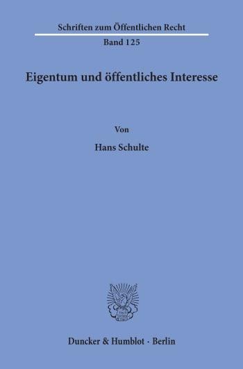 Cover: Eigentum und öffentliches Interesse
