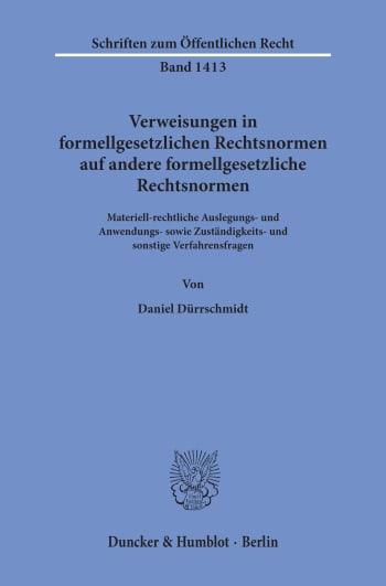 Cover: Verweisungen in formellgesetzlichen Rechtsnormen auf andere formellgesetzliche Rechtsnormen