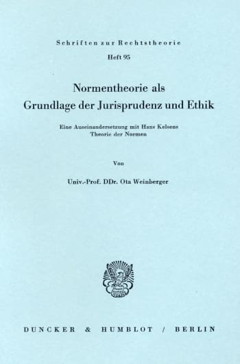 Cover: Normentheorie als Grundlage der Jurisprudenz und Ethik