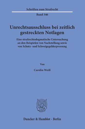 Cover: Unrechtsausschluss bei zeitlich gestreckten Notlagen