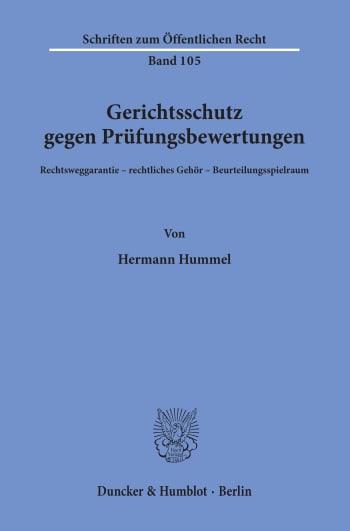 Cover: Gerichtsschutz gegen Prüfungsbewertungen