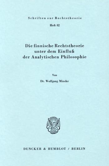Cover: Die finnische Rechtstheorie unter dem Einfluß der Analytischen Philosophie