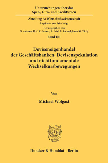 Cover: Deviseneigenhandel der Geschäftsbanken, Devisenspekulation und nichtfundamentale Wechselkursbewegungen