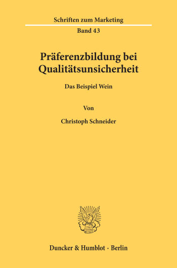 Cover: Präferenzbildung bei Qualitätsunsicherheit