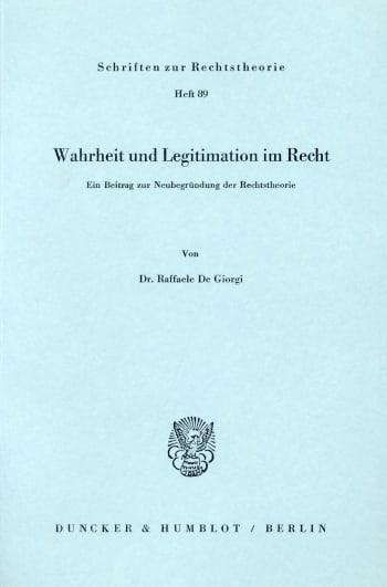 Cover: Wahrheit und Legitimation im Recht