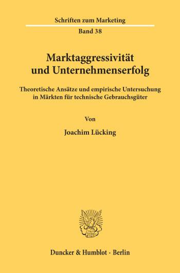 Cover: Marktaggressivität und Unternehmenserfolg