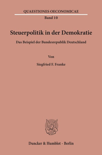 Cover: Steuerpolitik in der Demokratie
