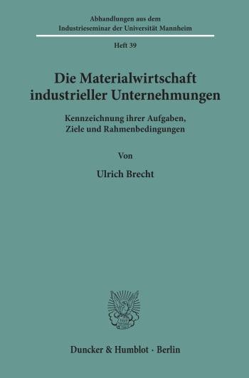 Cover: Die Materialwirtschaft industrieller Unternehmungen