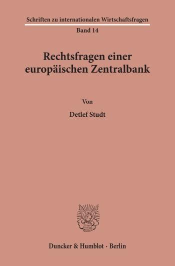 Cover: Rechtsfragen einer europäischen Zentralbank