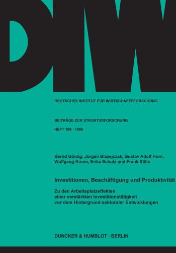 Cover: Investitionen, Beschäftigung und Produktivität