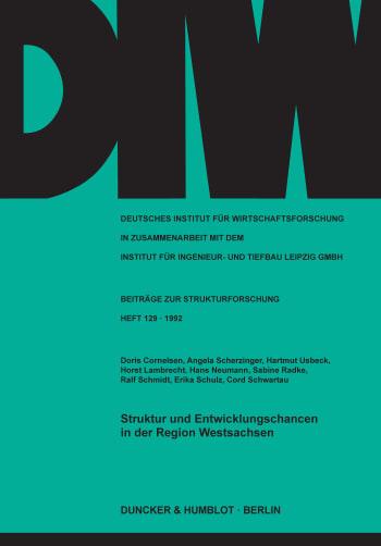 Cover: Struktur und Entwicklungschancen in der Region Westsachsen