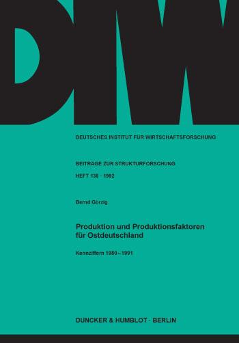 Cover: Unternehmerische Standortwahl und Investitionshemmnisse in den neuen Bundesländern
