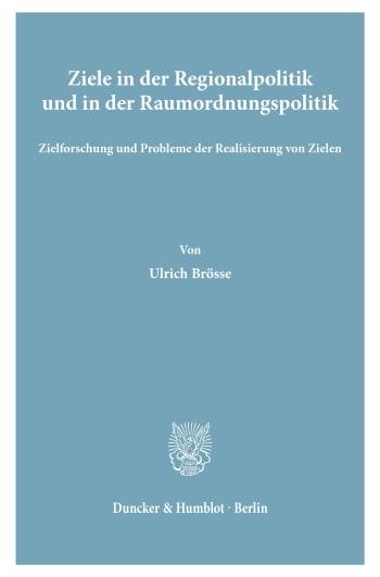 Cover: Ziele in der Regionalpolitik und in der Raumordnungspolitik