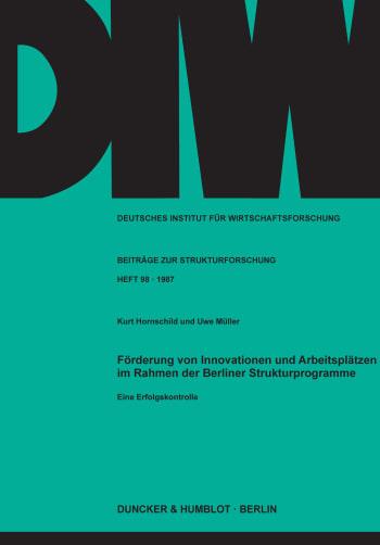 Cover: Förderung von Innovationen und Arbeitsplätzen im Rahmen der Berliner Strukturprogramme