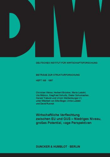 Cover: Wirtschaftliche Verflechtung zwischen EU und GUS -