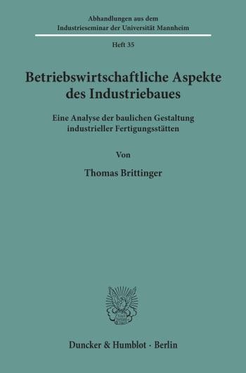Cover: Betriebswirtschaftliche Aspekte des Industriebaues