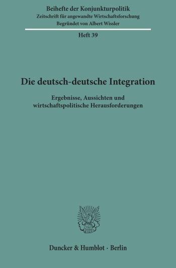 Cover: Die deutsch-deutsche Integration