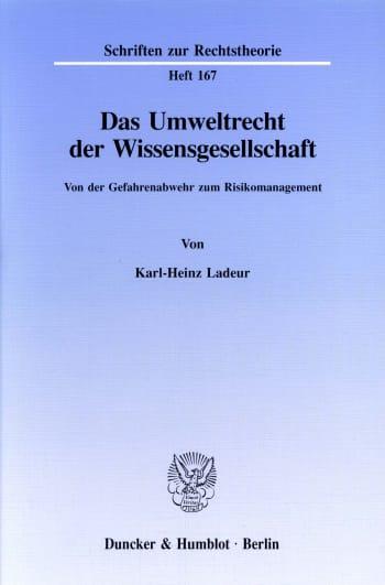 Cover: Das Umweltrecht der Wissensgesellschaft