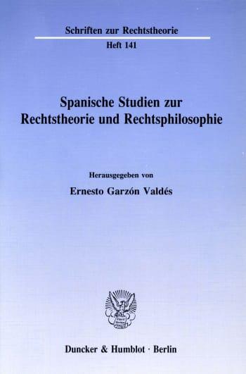 Cover: Spanische Studien zur Rechtstheorie und Rechtsphilosophie