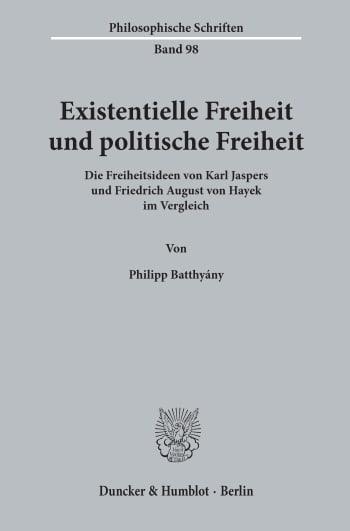 Cover: Existentielle Freiheit und politische Freiheit