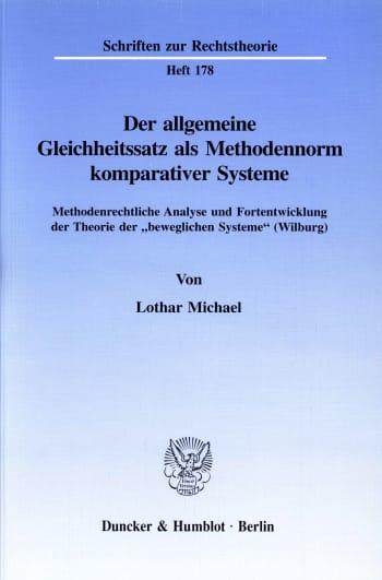 Cover: Der allgemeine Gleichheitssatz als Methodennorm komparativer Systeme