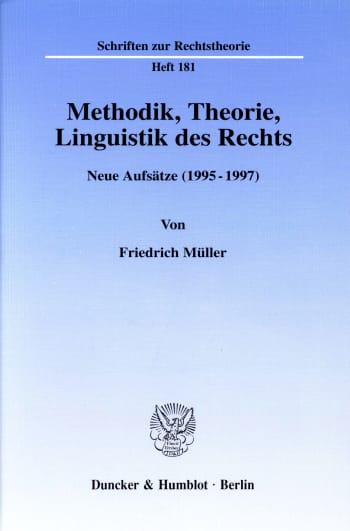 Cover: Methodik, Theorie, Linguistik des Rechts
