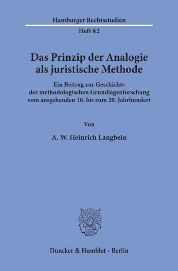 Cover: Das Prinzip der Analogie als juristische Methode