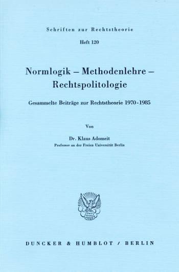 Cover: Normlogik – Methodenlehre – Rechtspolitologie
