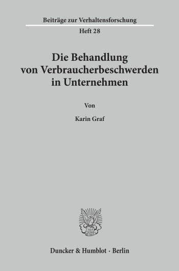 Cover: Die Behandlung von Verbraucherbeschwerden in Unternehmen