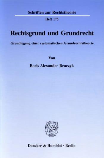 Cover: Rechtsgrund und Grundrecht