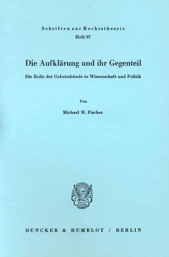 Cover: Die Aufklärung und ihr Gegenteil