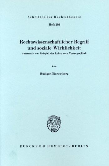 Cover: Rechtswissenschaftlicher Begriff und soziale Wirklichkeit