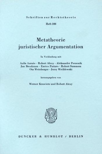 Cover: Metatheorie juristischer Argumentation