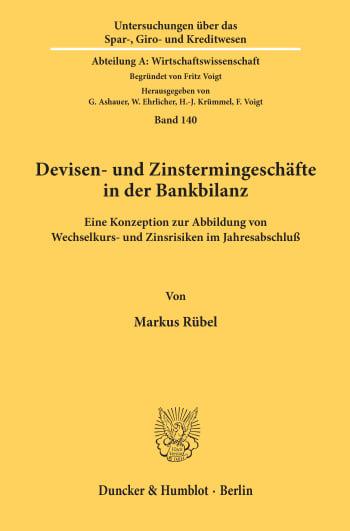 Cover: Devisen- und Zinstermingeschäfte in der Bankbilanz