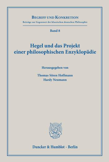 Cover: Hegel und das Projekt einer philosophischen Enzyklopädie