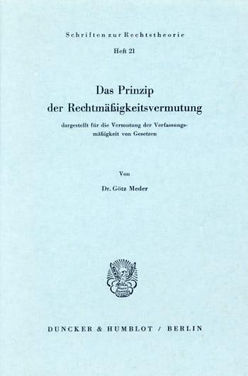 Cover: Das Prinzip der Rechtsmäßigkeitsvermutung,