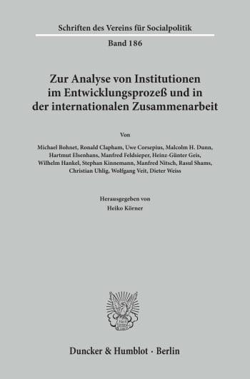 Cover: Zur Analyse von Institutionen im Entwicklungsprozeß und in der internationalen Zusammenarbeit