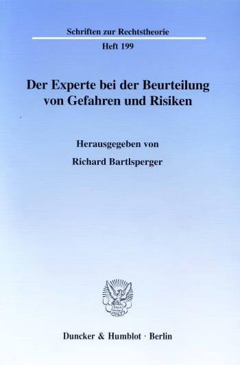 Cover: Der Experte bei der Beurteilung von Gefahren und Risiken