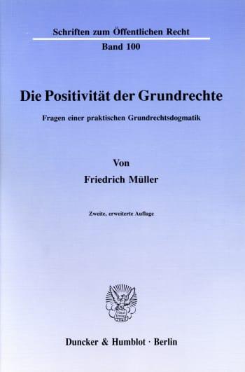Cover: Die Positivität der Grundrechte