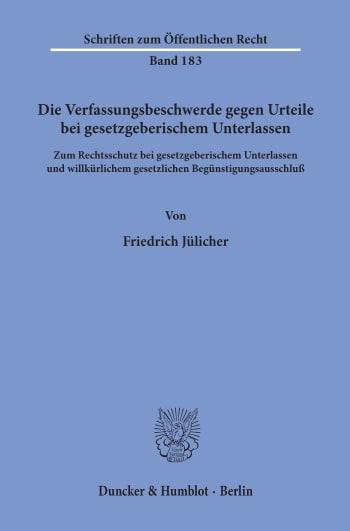 Cover: Die Verfassungsbeschwerde gegen Urteile bei gesetzgeberischem Unterlassen