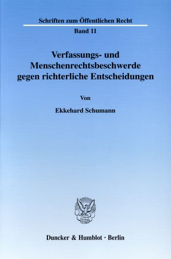 Cover: Verfassungs- und Menschenrechtsbeschwerde gegen richterliche Entscheidungen