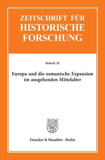 Cover: Europa und die osmanische Expansion im ausgehenden Mittelalter