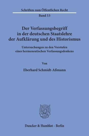 Cover: Der Verfassungsbegriff in der deutschen Staatslehre der Aufklärung und des Historismus