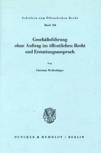 Cover: Geschäftsführung ohne Auftrag im öffentlichen Recht und Erstattungsanspruch