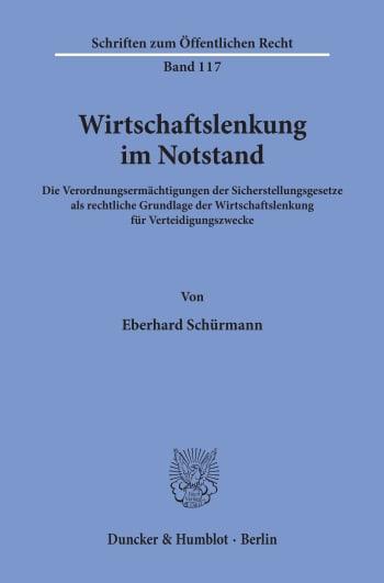 Cover: Wirtschaftslenkung im Notstand