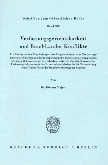 Cover: Verfassungsgerichtsbarkeit und Bund-Länder Konflikte