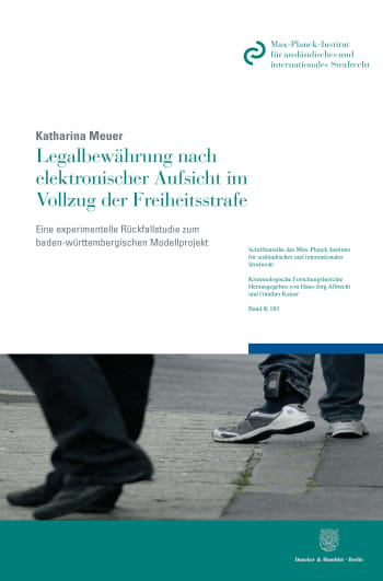 Cover: Legalbewährung nach elektronischer Aufsicht im Vollzug der Freiheitsstrafe