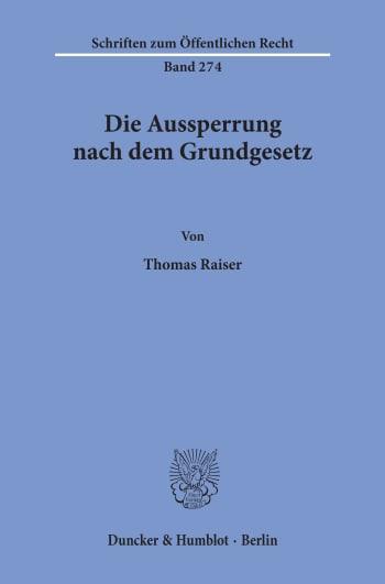 Cover: Die Aussperrung nach dem Grundgesetz