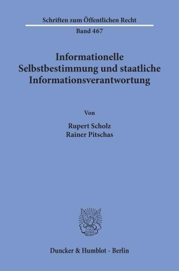 Cover: Informationelle Selbstbestimmung und staatliche Informationsverantwortung