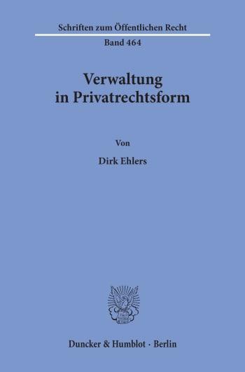 Cover: Verwaltung in Privatrechtsform